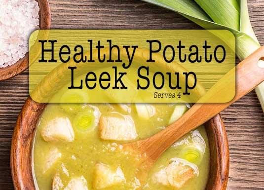 Healthy Potato Leek Soup